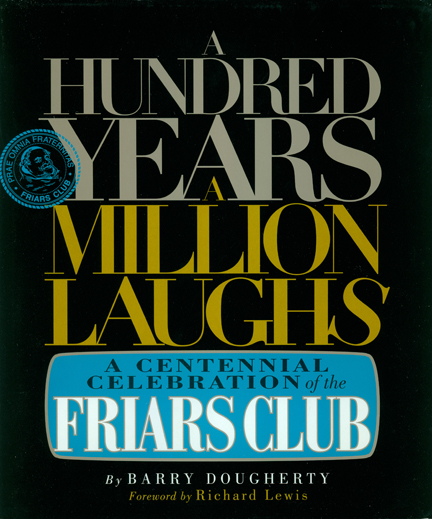 A Hundred Years a Million Laughs