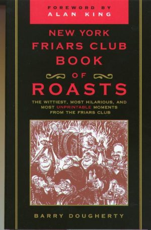 Friars Club Book of Roasts